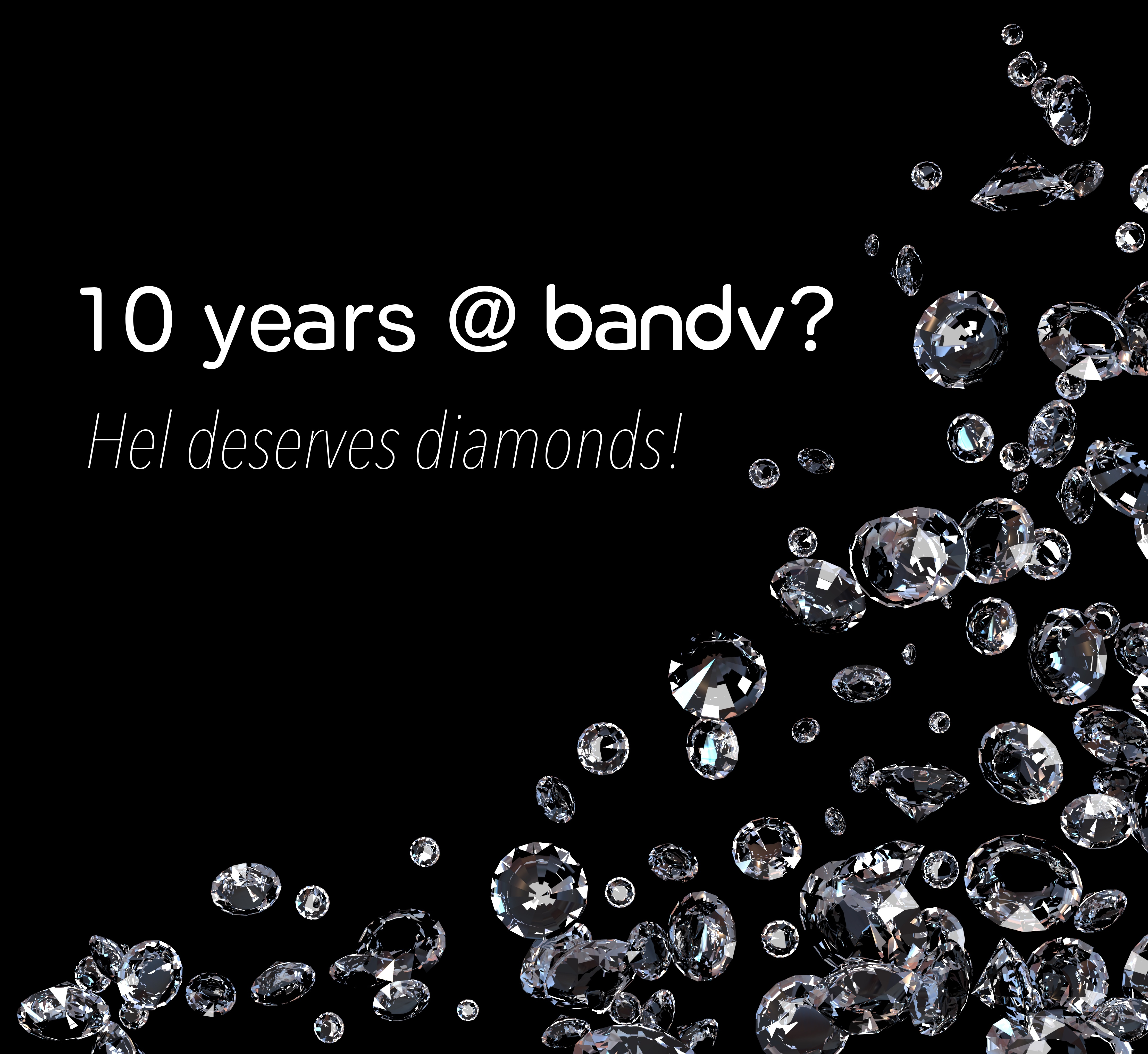 Helen Berners 10 Years @ bandv Diamonds.jpg